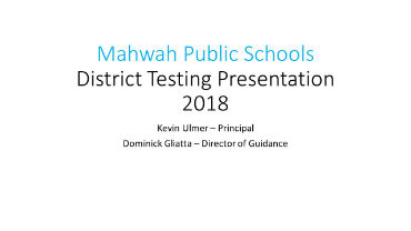 2018 District Testing Presentation